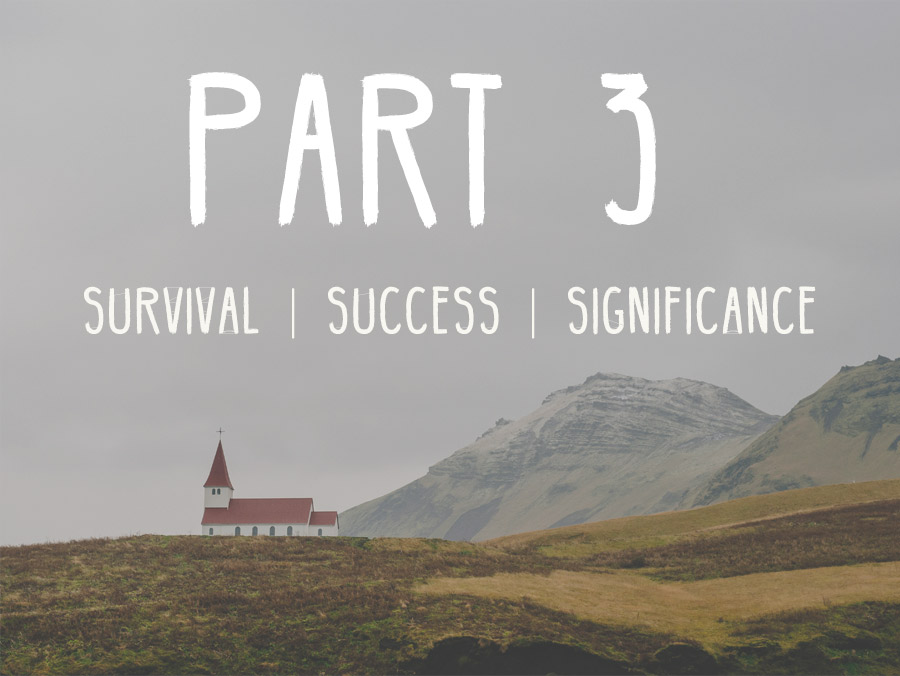 Survival - Success - Significance: Part 3